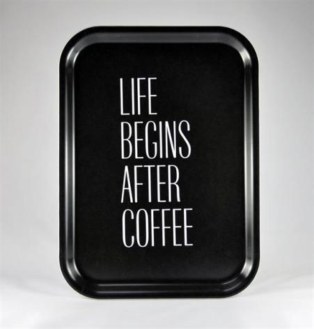 Bricka - Life begins after coffee, svart