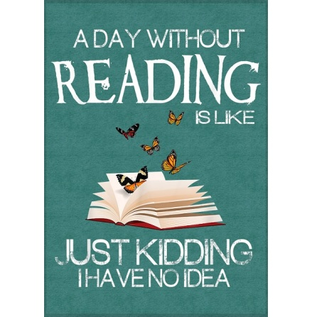 Poster med ram - A day without reading - A4