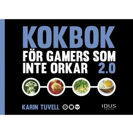 Kokbok för gamers som inte orkar 2.0